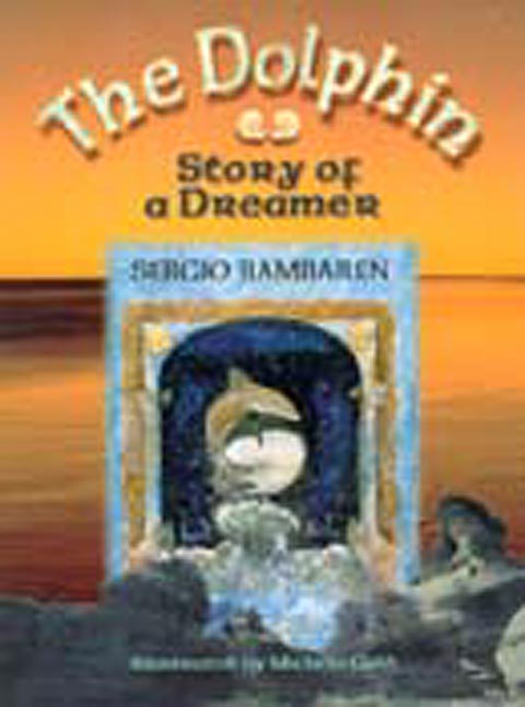 TheDolphin Story of a Dreamer book cover